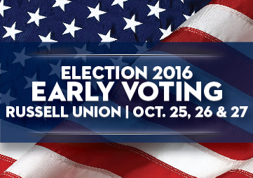 Election 2016 Early Voting Oct. 25-27 Russell Union