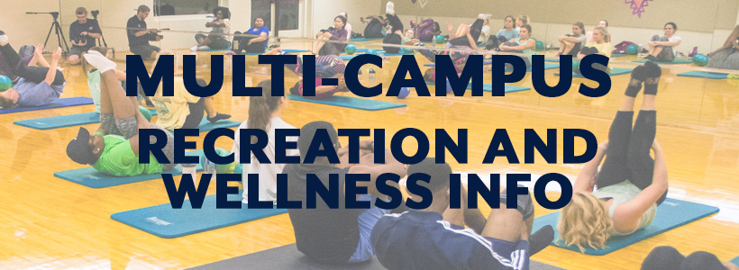 Multi-Campus Recreation and Wellness
