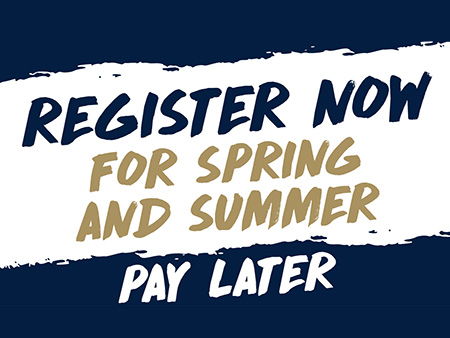 Register Now for Spring and Summer 2019
