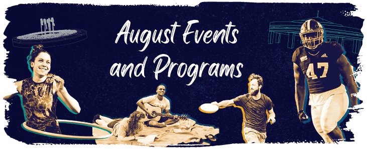 August Events and Programs