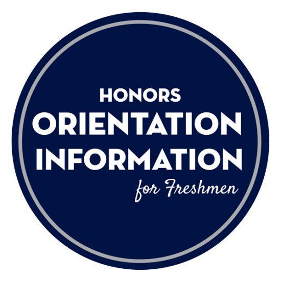Honors Orientation Information for Freshmen